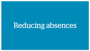 Reducing absences